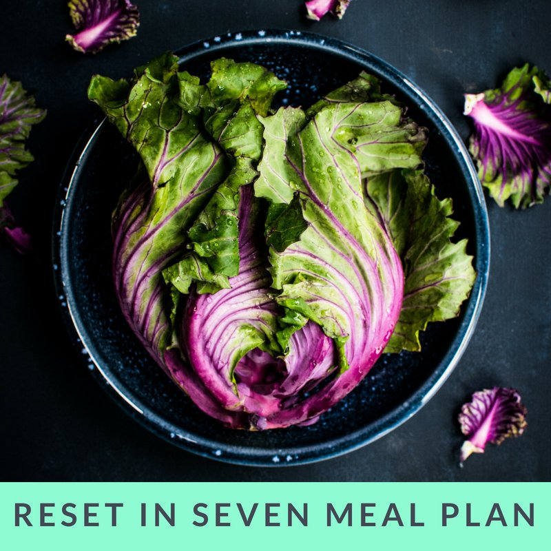Reset in Seven 7-day meal plan